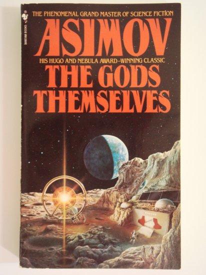 The Gods Themselves by Isaac Asimov Hugo and Nebula Award-winning classic