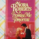 Promise Me Tomorrow by Nora Roberts out of print very hard to find Canadian print 1984 1st edition