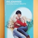 And The Desert Bloomes by Iris Johansen a Loveswept novel No. 126