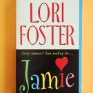 Jamie by Lori Foster a Zebra romance novel Visitation series