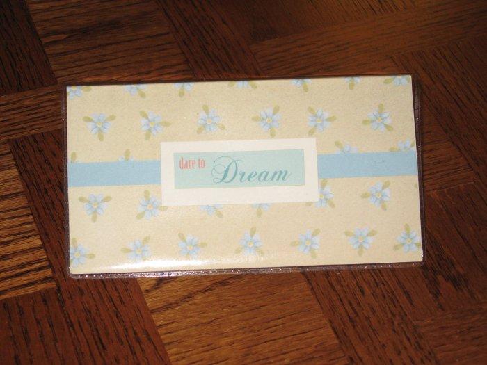Dare to Dream Checkbook Cover
