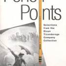 Pencil Points: Selections from the Dixon Ticonderoga Company Collection