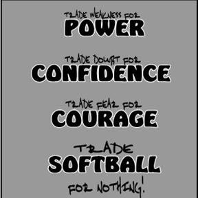 Power, Confidence, Courge, Softball