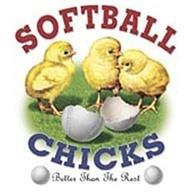 Softball Chicks