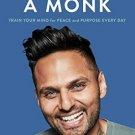 Think Like a Monk: Train Your Mind for Peace and Purpose Every Day pdf version