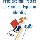 Principles and Practice of Structural Equation Modeling 4th edition pdf version