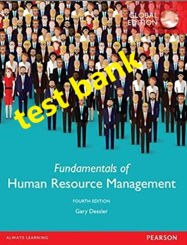 test bank Fundamentals of Human Resource Management 4th Global edition pdf version