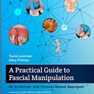 A Practical Guide to Fascial Manipulation an evidence  pdf version