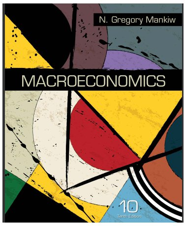 Macroeconomics 10th Edition by N. Gregory Mankiw pdf version A