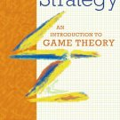 Strategy An Introduction to Game Theory 3rd Third Edition pdf version A