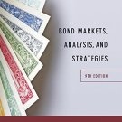 Bond Markets, Analysis and Strategies 9th Edition  pdf version A