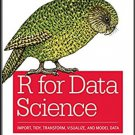 R for Data Science: Import, Tidy, Transform, Visualize, and Model Data 1st Edition pdf version