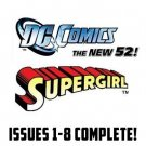 Supergirl #1-8 The New 52 DC Comics All 1st Prints 2011 VF/NM New 52
