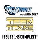 Teen Titans #1-8 Complete Set All 1st Prints DC Comics 2011 VF/NM The New 52
