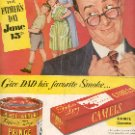 1952 CAMELS CIGARETTES or PRINCE ALBERT SMOKING TOBACCO FOR FATHERs DAY MAGAZINE AD  (141)