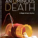 AN OMINOUS DEATH  A MAGGIE BROWNE MYSTERY by ANNETTE MAHON  2007 PAPERBACK BOOK NEAR MINT