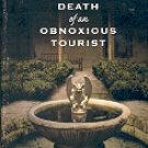 DEATH OF AN OBNOXIOUS TOURIST  A DOTSY LAMB MYSTERY MARIA HUDGINS 2007 PAPERBACK BOOK NEAR MINT
