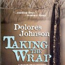 TAKING THE WRAP  A MANDY DYER MYSTERY by DOLORES JOHNSON  2005 PAPERBACK BOOK NEAR MINT