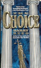 THE CHOICE by BARRY REED 1992  PAPERBACK BOOK VERY GOOD CONDITION