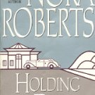 HOLDING THE DREAM by NORA ROBERTS - SECOND IN THE DREAM TRILOGY  1997 PAPERBACK BOOK VERY GOOD COND