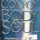 BODY & SOUL by FRANK CONROY 1994 PAPERBACK BOOK VERY GOOD CONDITION