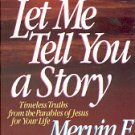 LET ME TELL YOU A STORY TIMELESS TRUTHS FROM THE PARABLES OF JESUS 1986 HARDBACK BOOK NEAR MINT