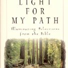 LIGHT FOR MY PATH ILLUMINATING SELECTIONS FROM THE BIBLE INSPIRATIONAL 1999 SOFTCOVER BOOK MINT
