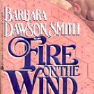 FIRE ON THE WIND by BARBARA SMITH 1992  PAPERBACK BOOK NEAR MINT