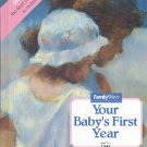 YOUR BABY'S FIRST YEAR FAMILY WAYS & TIME LIFE BOOK HARDCOVER BOOK