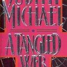 A TANGLED WEB by JUDITH MICHAEL  1995  PAPERBACK BOOK