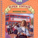 MISSING YOU by BETSY HAYNES 1991 THE FABULOUS FIVE # 3 PAPERBACK BOOK SUPER EDITION NEAR MINT