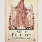 MEET FELICITY AN AMERICAN GIRL by VALERIE TRIPP 1st ED THE AMERICAN GIRLS COLLECTN #1 PAPERBACK MINT