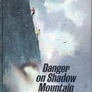 DANGER ON SHADOW MOUNTAIN by MARIAN RUMSEY 1970 WEEKLY READER CHILDREN'S HARDBACK BOOK VERY GOOD