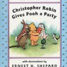 CHRISTOPHER ROBIN GIVES POOH A PARTY by A. A. MILNE 1995 CHILDREN'S HARDBOARD BOOK VERY GOOD