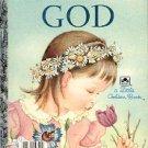MY LITTLE GOLDEN BOOK ABOUT GOD A LITTLE GOLDEN BOOK 1975 CHILDREN'S HARDBACK BOOK NEAR MINT