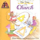 THE TIME OF THE CHURCH BY SUZANNE RICHTERKESSING 1999 CHILDREN'S HARDBACK BOOK MINT
