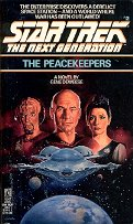 STAR TREK THE NEXT GENERATION # 2 THE PEACEKEEPERS BY GENE DEWEESE 1988 PAPERBACK BOOK NEAR MINT