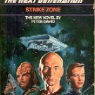 STAR TREK - THE NEXT GENERATION  # 5 STRIKE ZONE  BY JEAN LORRAH 1989 PAPERBACK BOOK NEAR MINT