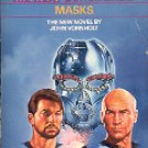 STAR TREK - THE NEXT GENERATION BOOK # 7 MASKS BY JOHN VORNHOLT 1989 PAPERBACK BOOK NEAR MINT