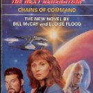 STAR TREK - THE NEXT GENERATION # 21 CHAINS OF COMMAND BY BILL McCAY 1992 PAPERBACK BOOK NEAR MINT