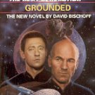 STAR TREK THE NEXT GENERATION # 25 GROUNDED BY DAVID BISCHOFF 1993 PAPERBACK BOOK NEAR MINT