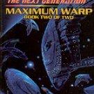 STAR TREK THE NEXT GENERATION # 63 MAXIMUM WARP (BOOK 2 OF 2) 2001 PAPERBACK BOOK NEAR MINT