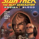 STAR TREK THE NEXT GENERATION DAY OF HONOR  ANCIENT BLOOD (BK 1 OF 4) PAPERBACK BOOK VERY GOOD COND