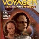 STAR TREK VOYAGER DAY OF HONOR HER KLINGON SOUL BY MICHAEL FREIDMAN (BK 3 OF 4) PAPERBACK BOOK NMINT