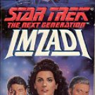 STAR TREK -  THE NEXT GENERATION  IMZADI  BY PETER DAVID 1993 PAPERBACK BOOK NEAR MINT