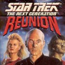 STAR TREK - THE NEXT GENERATION REUNION BY MICHAEL JAN FRIEDMAN 1992 PAPERBACK BOOK GOOD COND