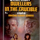 STAR TREK # 25 DWELLERS IN THE CRUCIBLE BY MARGARET W. BONANNO 1985 PAPERBACK BOOK VERY GOOD COND
