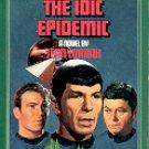 STAR TREK # 38 THE IDIC EPIDEMIC BY JEAN LORRAH 1988 PAPERBACK BOOK  NEAR MINT
