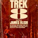 STAR TREK 8 by JAMES BLISH 1972 PRINTING PAPERBACK BOOK VERY GOOD CONDITION