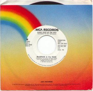 EVERY STEP OF THE WAY BY McBRIDE AND THE RIDE  1990 MCA RECORDS 45 RPM PROMOTION RECORD # 5 MINT